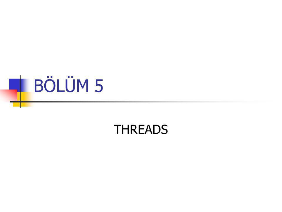 BÖLÜM 5 THREADS