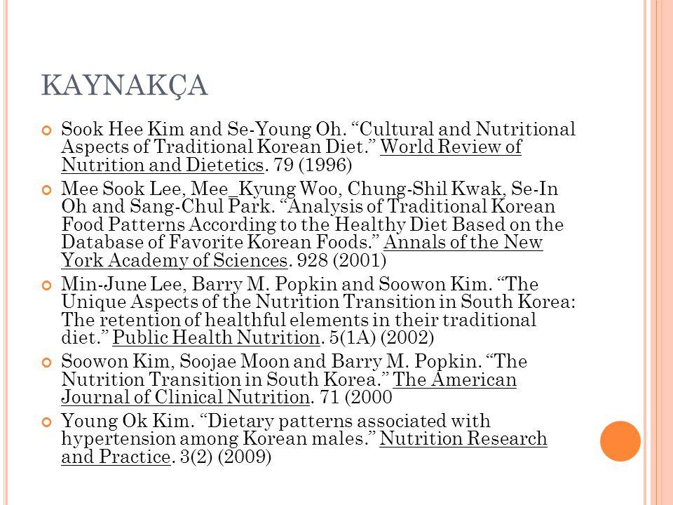 KAYNAKÇA Sook Hee Kim and Se-Young Oh.