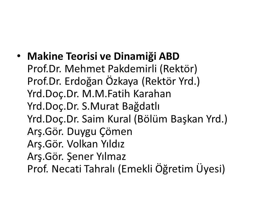 Konstrüksiyon ve İmalat ABD Prof.Dr.Enver Atik (Fen Bilimleri Enst.