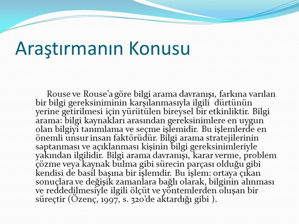 Yukarıda ki tanımlara göre Erzurum ilinde bilgi arama davranışı anket sonuçlarını incelenecektir.