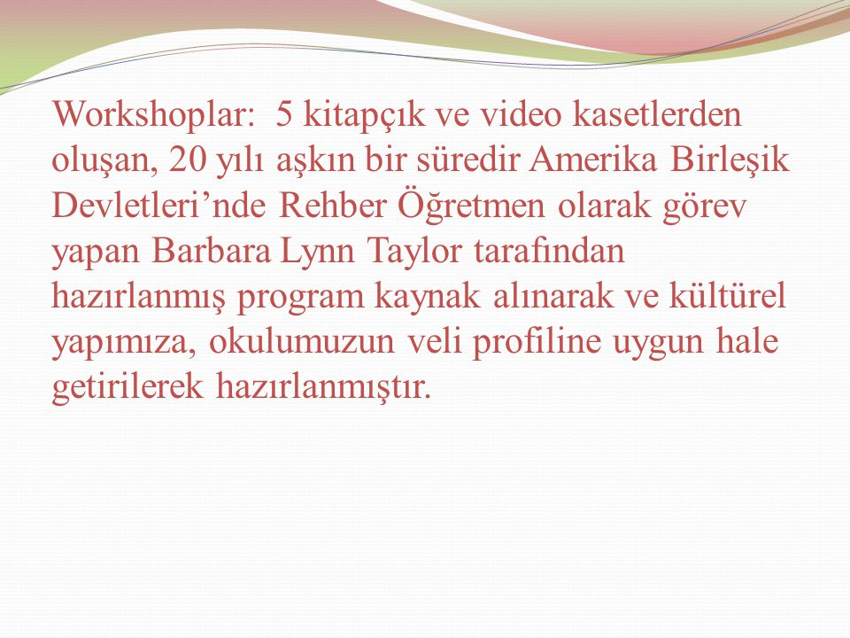 VİDEO KASETİN İZLENMESİ ÖNCESİ HAZIRLIK Katılımcılara aşağıdaki yönerge verilir: Video kaseti izlerken lütfen şunu aklınızdan çıkartmayın.