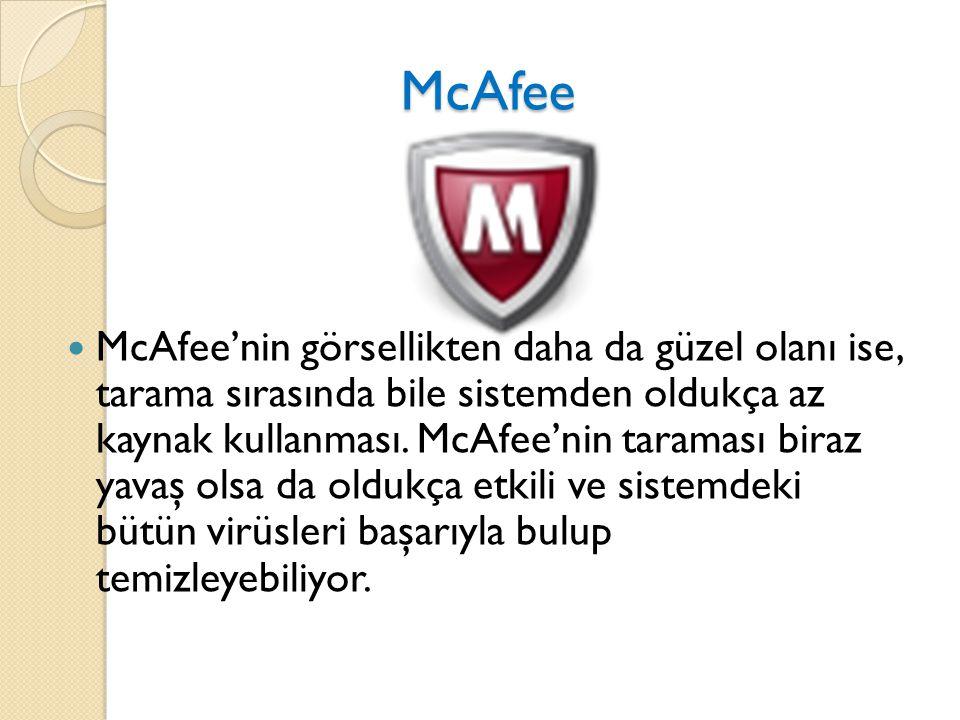 McAfee McAfee McAfee'nin görsellikten daha da güzel olanı ise, tarama sırasında bile sistemden oldukça az kaynak kullanması. McAfee'nin taraması biraz