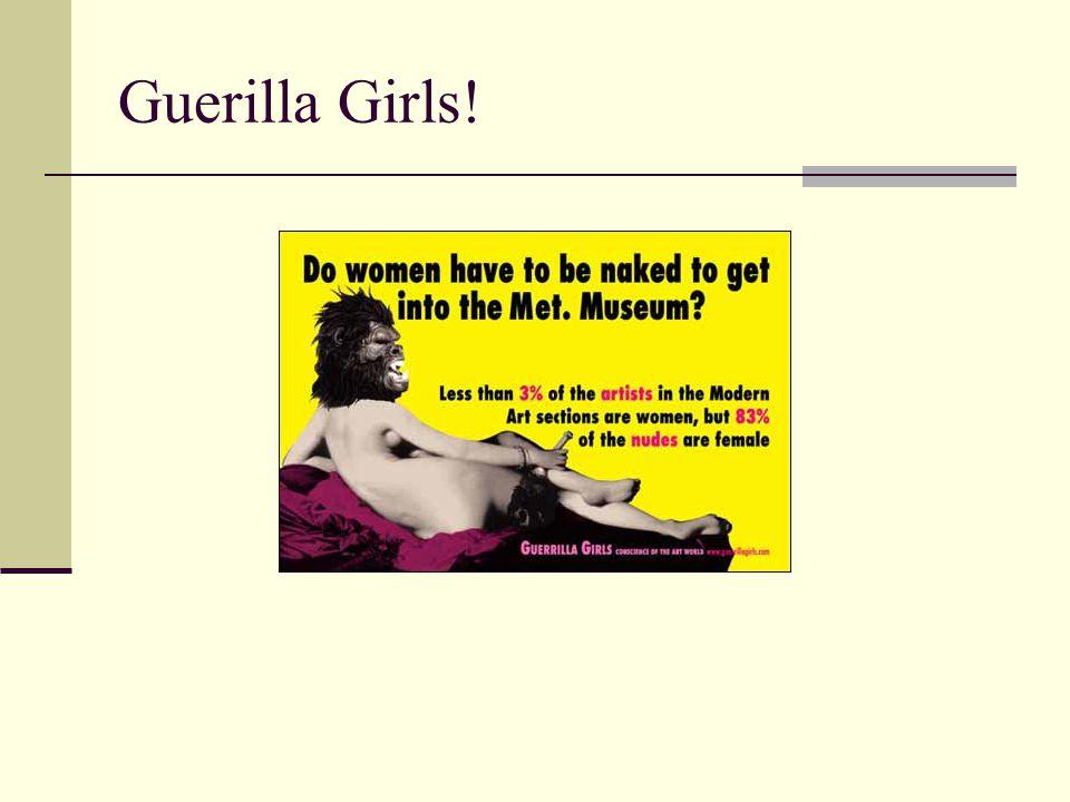 Guerilla Girls!