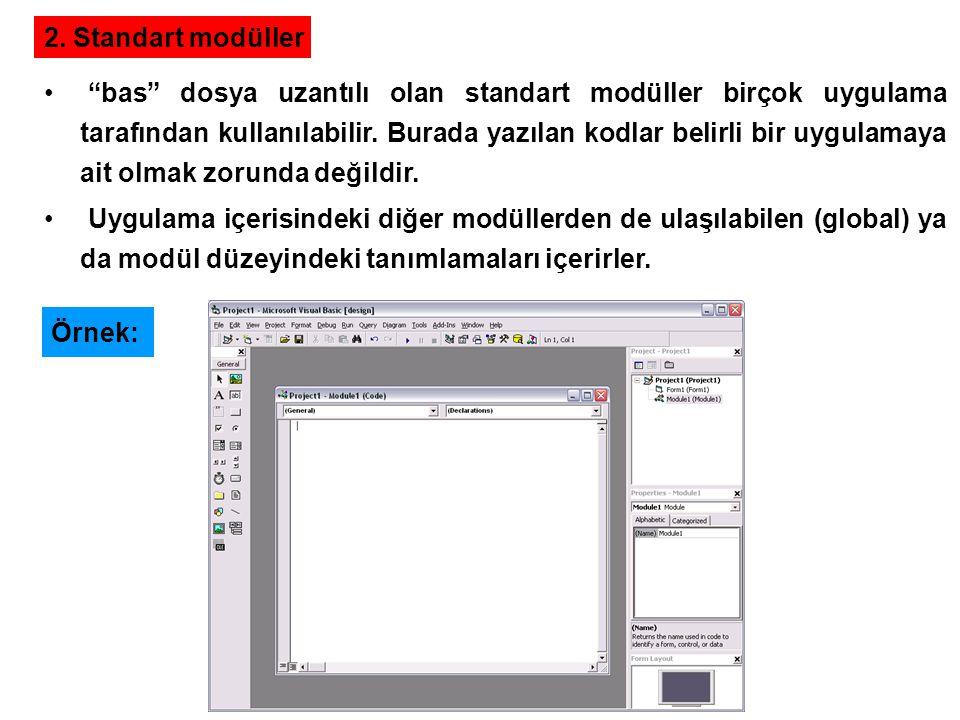 """2. Standart modüller """"bas"""" dosya uzantılı olan standart modüller birçok uygulama tarafından kullanılabilir. Burada yazılan kodlar belirli bir uygulama"""