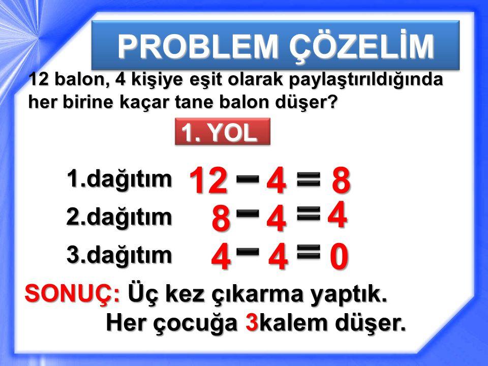 PROBLEM ÇÖZELİM 1.