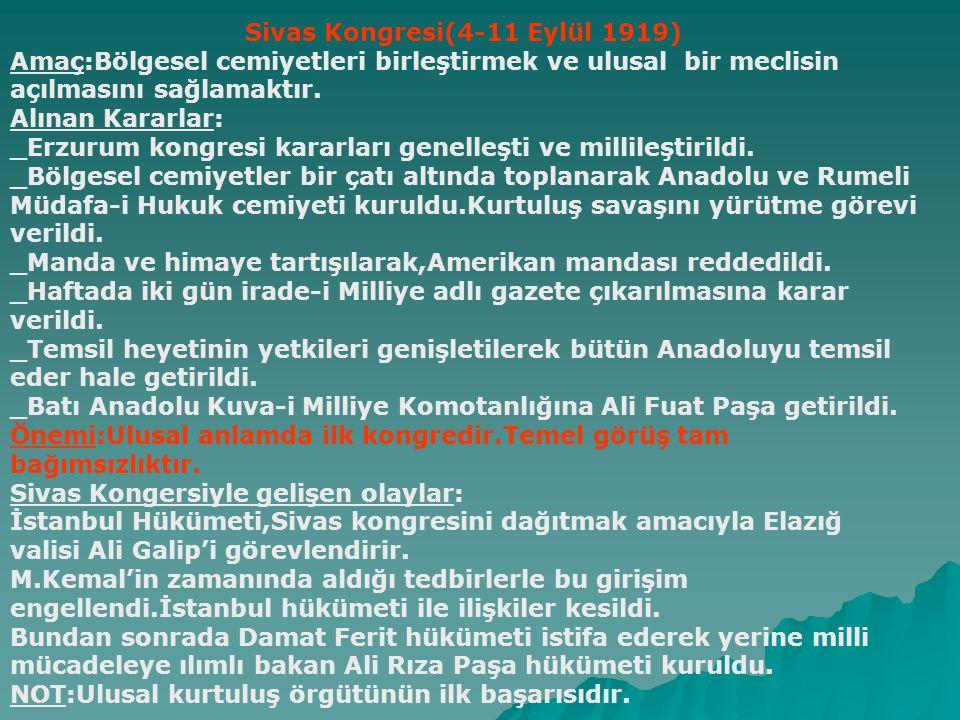Balıkesir ve Alaşehir Kongreleri (Tem.Ağus.1919) Batı Anadoludaki örgütlenmeyi gerçekleştirmek amacıyla toplanmışlar,fakat milli bir önderden mahrum olunması kesin bir sonuca ulaşılmasını engellemiştir.