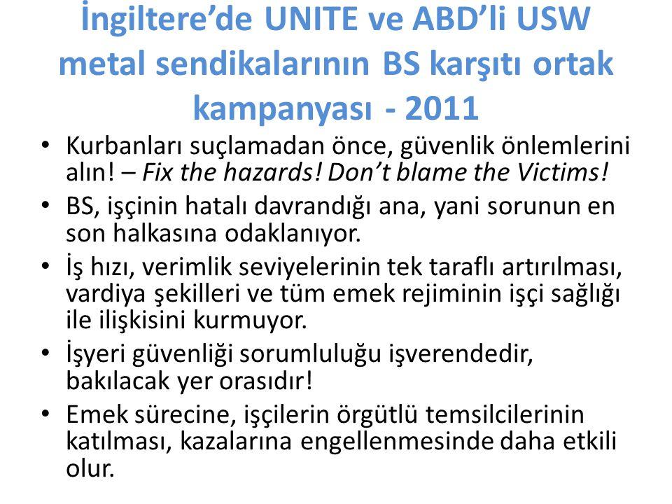 İngiltere'de UNITE ve ABD'li USW metal sendikalarının BS karşıtı ortak kampanyası - 2011 Kurbanları suçlamadan önce, güvenlik önlemlerini alın.