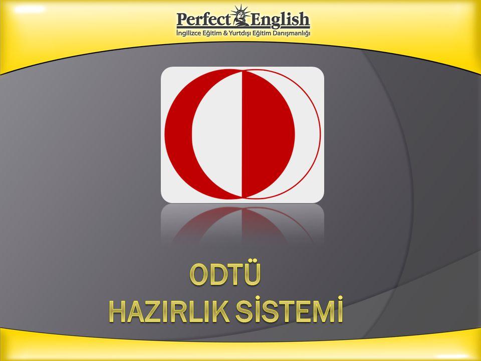  Üniversite tercihlerine göre sonuçlar açıklandığında ODTÜ'yü kazanan öğrenciler eğitim dili %100 İngilizce olduğu için, Prof sınavına girmek zorundadır.