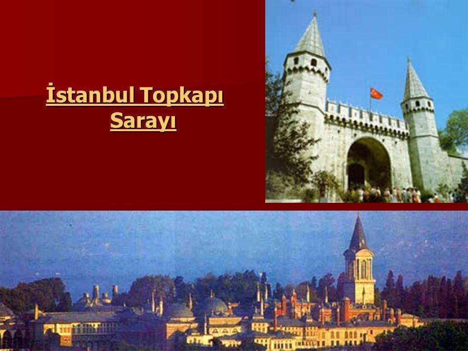İstanbul Topkapı Sarayı