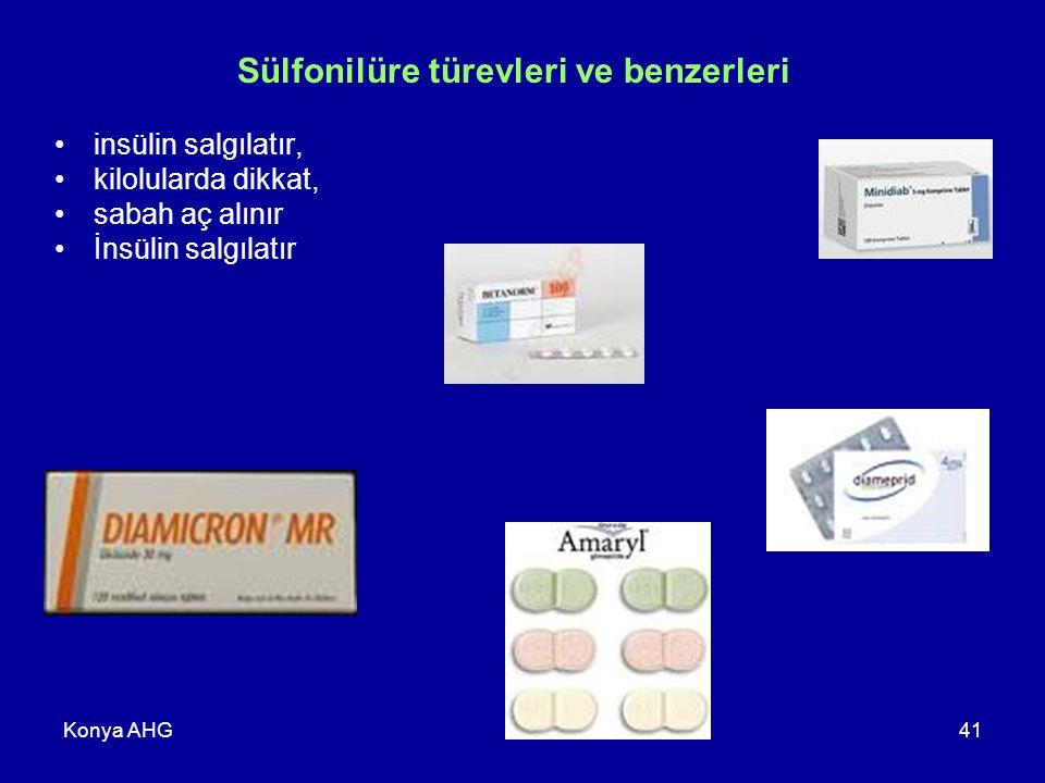 Konya AHG41 Sülfonilüre türevleri ve benzerleri insülin salgılatır, kilolularda dikkat, sabah aç alınır İnsülin salgılatır