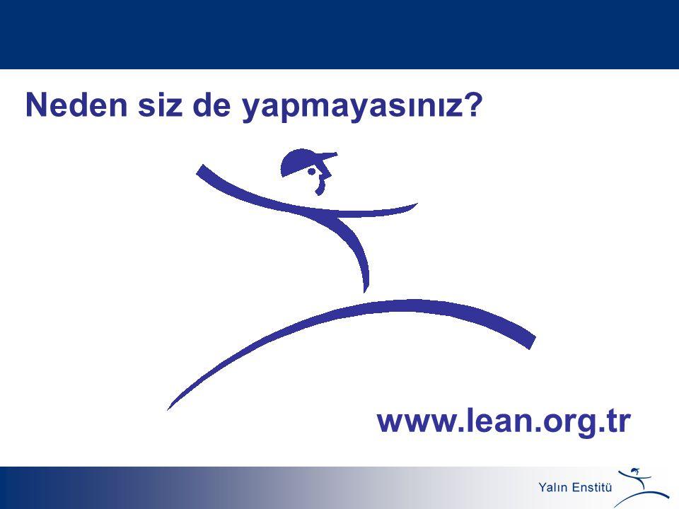 Neden siz de yapmayasınız? www.lean.org.tr