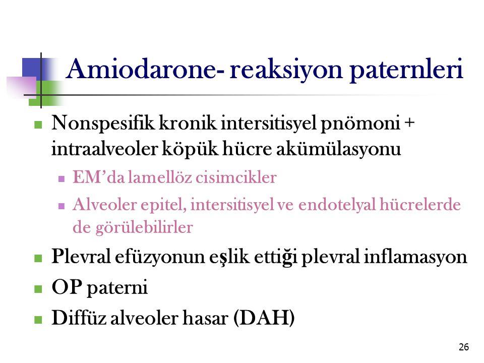 26 Nonspesifik kronik intersitisyel pnömoni + intraalveoler köpük hücre akümülasyonu EM'da lamellöz cisimcikler Alveoler epitel, intersitisyel ve endo