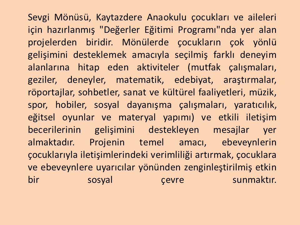 SEVGİ MÖNÜSÜ ETKİNLİK ÖRNEKLERİ 1.