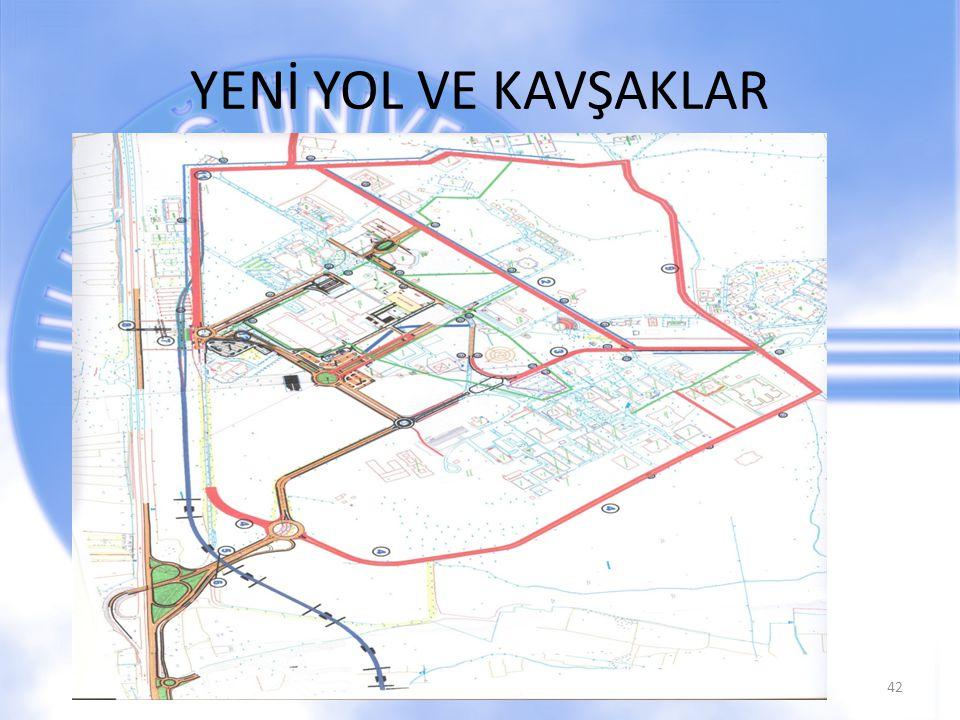 YENİ YOL VE KAVŞAKLAR 42