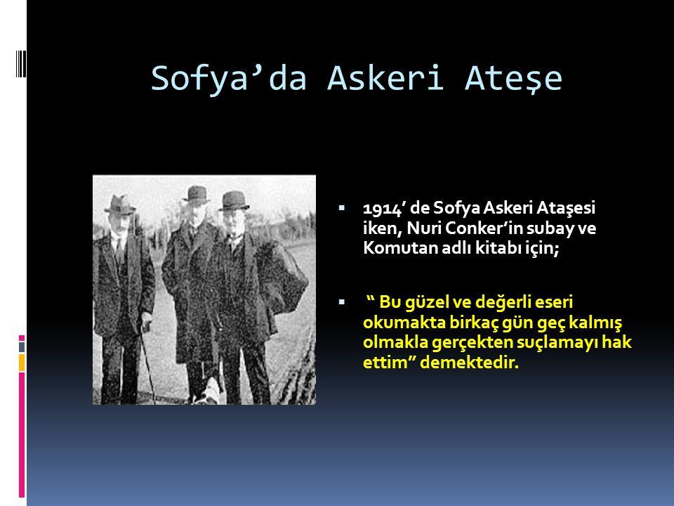  Atatürk ün sofrası, sofradan çok bir okula benzerdi. ( İbrahim Erguvan)