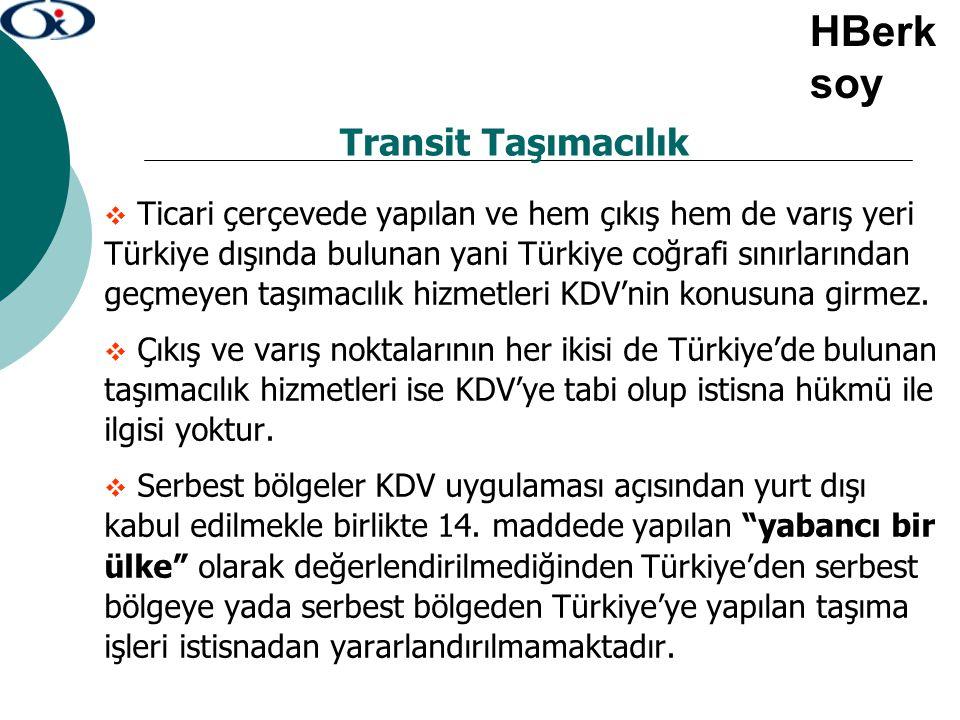 Transit Taşımacılık  Ticari çerçevede yapılan ve hem çıkış hem de varış yeri Türkiye dışında bulunan yani Türkiye coğrafi sınırlarından geçmeyen taşı