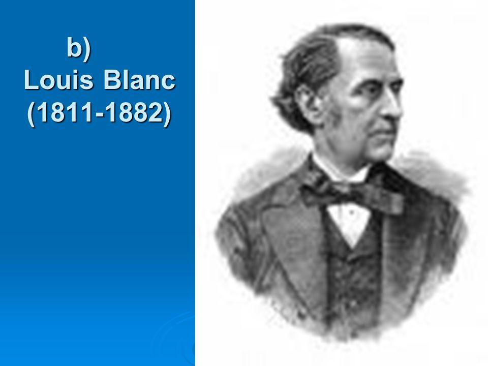 b) Louis Blanc (1811-1882)