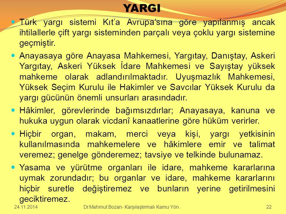YARGI Türk yargı sistemi Kıt'a Avrupa'sına göre yapılanmış ancak ihtilallerle çift yargı sisteminden parçalı veya çoklu yargı sistemine geçmiştir. Ana