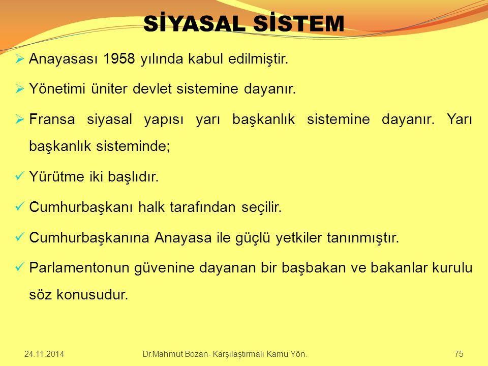 SİYASAL SİSTEM  Anayasası 1958 yılında kabul edilmiştir.  Yönetimi üniter devlet sistemine dayanır.  Fransa siyasal yapısı yarı başkanlık sistemine