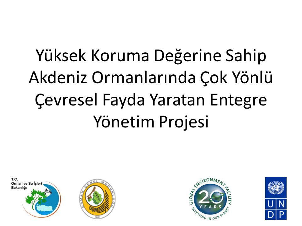 Yüksek Koruma Değerine Sahip Akdeniz Ormanlarında Çok Yönlü Çevresel Fayda Yaratan Entegre Yönetim Projesi