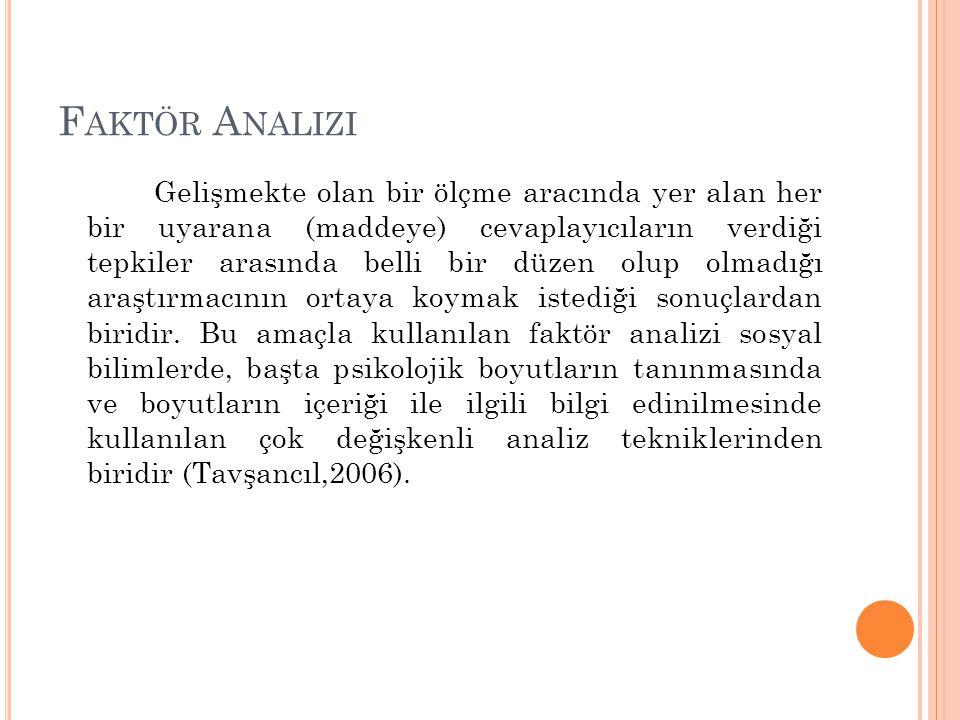 F AKTÖR A NALIZI A ŞAMALARı 3.