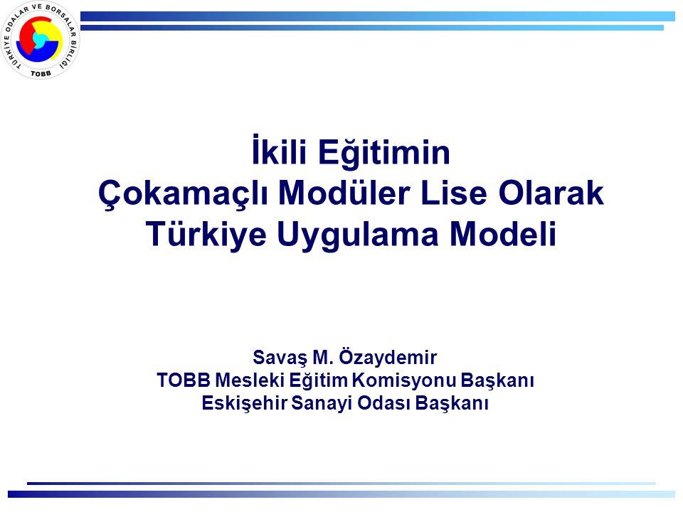 İkili Eğitimin Çokamaçlı Modüler Lise Olarak Türkiye Uygulama Modeli Savaş M.
