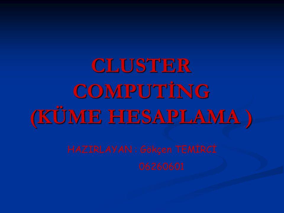 Küme hesaplamanın avantajları : 1-Birden çok bilgisayarın kaynakları kullanıldığından bir bilgisayar sisteminin kullanılmasından elde edilebilecek çok daha yüksek seviyede başarım ve işlem gücü elde edilmesi küme hesaplamanın sistemlerde kullanılmasını cazip kılan en önemli özelliktir.