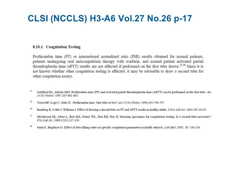 CLSI (NCCLS) H3-A6 Vol.27 No.26 p-17