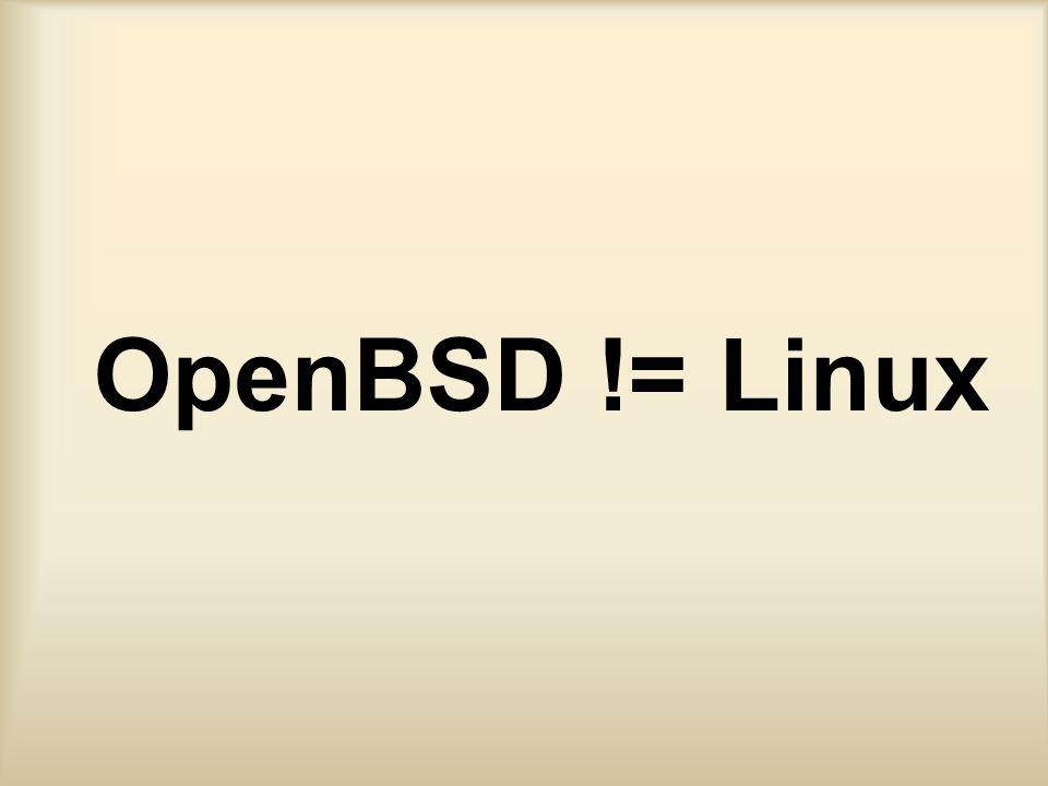 Bilgiye Ulaşmak Man Sayfaları –OpenBSD != Linux, Solaris, HP-UX,...