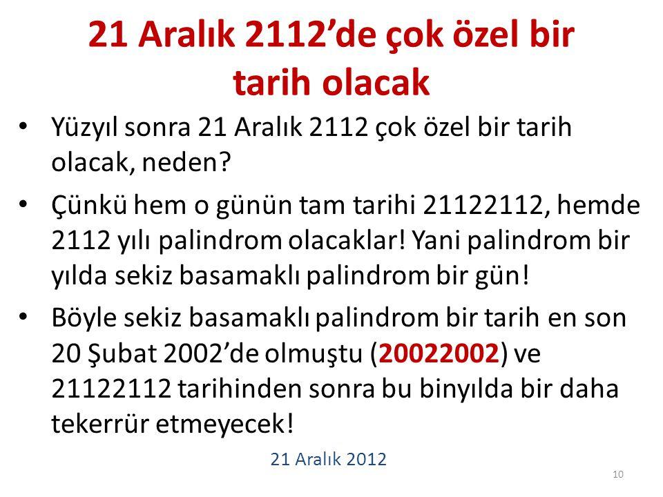 21 Aralık 2112'de çok özel bir tarih olacak Yüzyıl sonra 21 Aralık 2112 çok özel bir tarih olacak, neden.