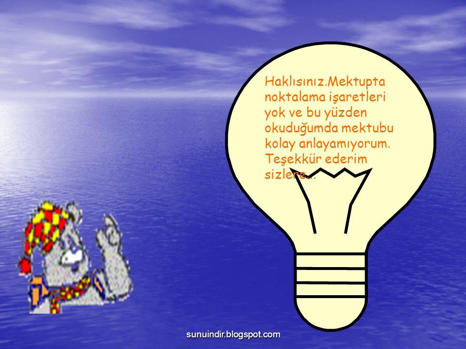 sunuindir.blogspot.com SORU İŞARETİ: Soru bildiren kelime veya cümleden sonra konur.