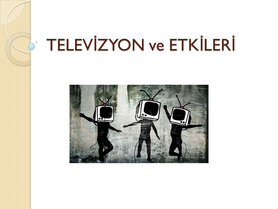 Televizyon ve Çocuk Televizyonun e ğ itimde kullanılması ile çocuklar daha kolay ö ğ renmekte, dil gelişimleri hızlanmakta, sözcük hazineleri genişlemektedir (Aksaçlıo ğ lu ve Yılmaz, 2007) Fakat sürekli meşgul olan ebeveynler genellikle televizyonu bir kaçış aracı veya bebek bakıcısı gibi kullanmaktadır