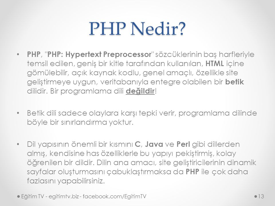 PHP Nedir? PHP,