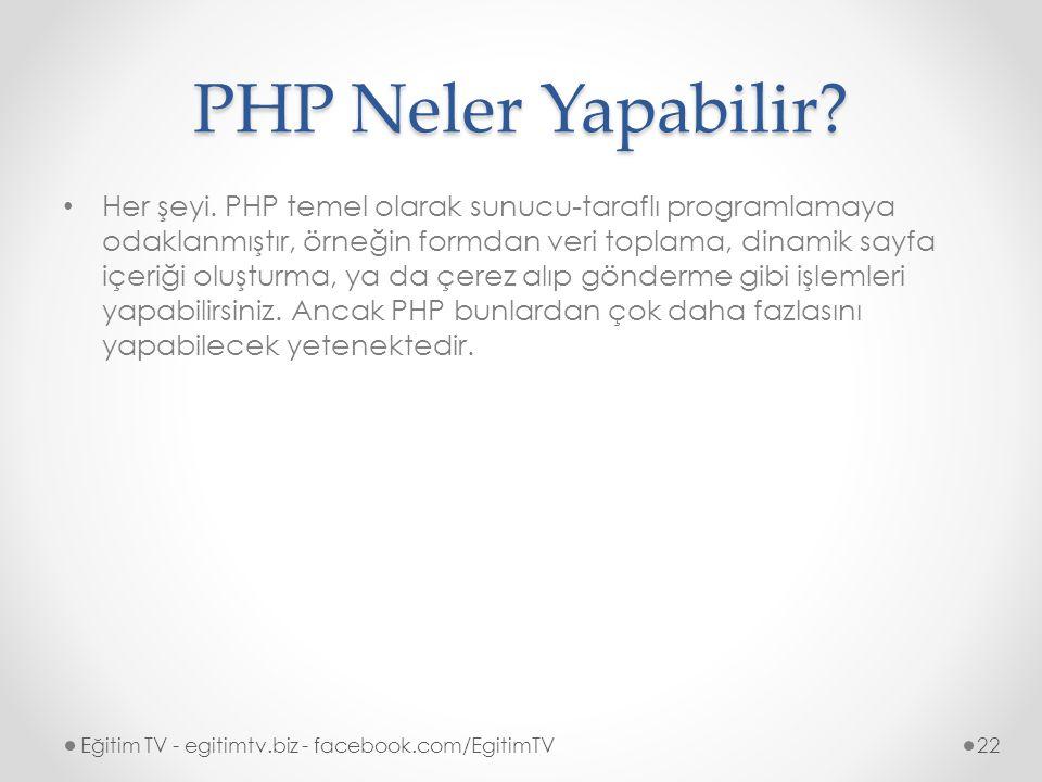 PHP Neler Yapabilir.Her şeyi.