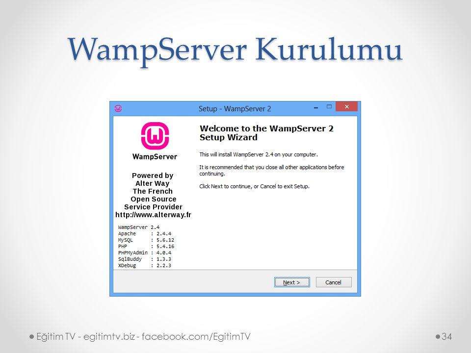 WampServer Kurulumu Eğitim TV - egitimtv.biz - facebook.com/EgitimTV34