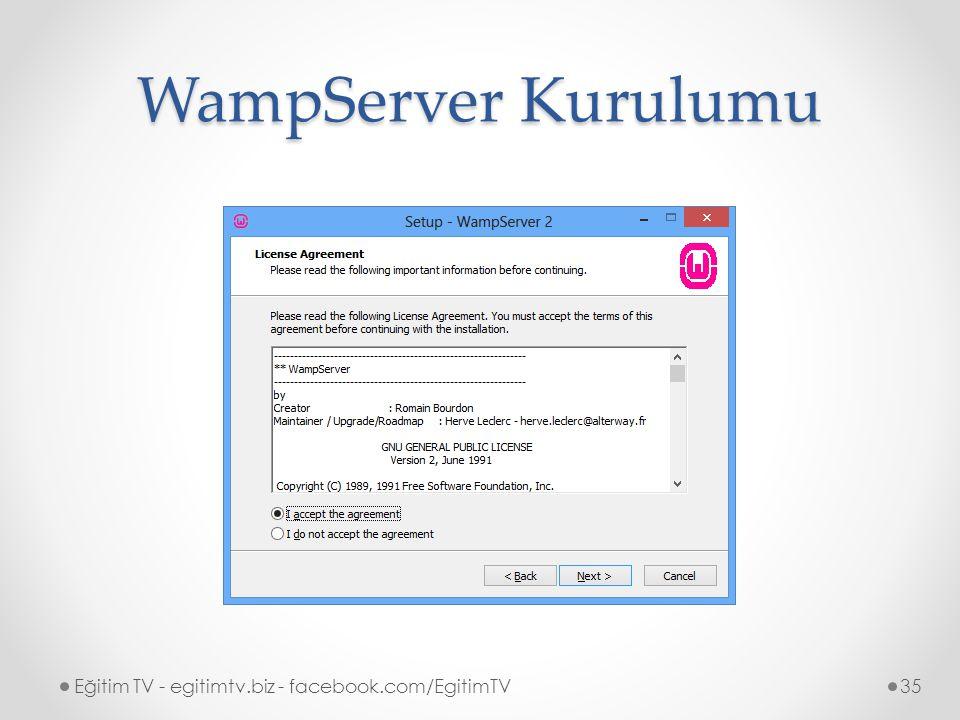 WampServer Kurulumu Eğitim TV - egitimtv.biz - facebook.com/EgitimTV35