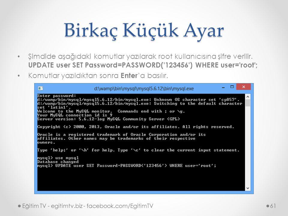 Birkaç Küçük Ayar Şimdide aşağıdaki komutlar yazılarak root kullanıcısına şifre verilir.
