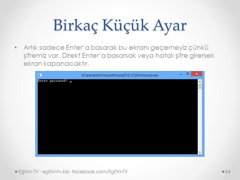 Birkaç Küçük Ayar Artık sadece Enter'a basarak bu ekranı geçemeyiz çünkü şifremiz var.