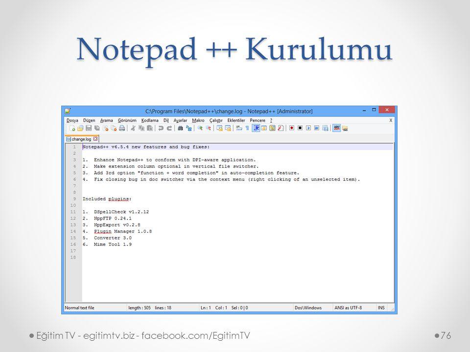 Notepad ++ Kurulumu Eğitim TV - egitimtv.biz - facebook.com/EgitimTV76