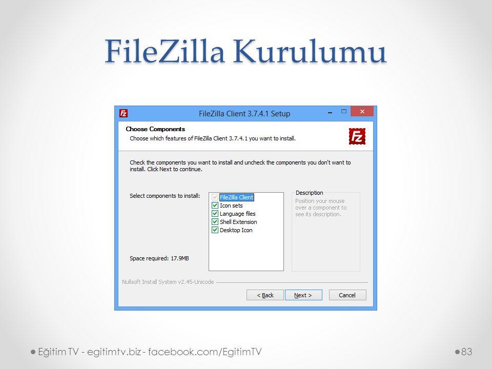 FileZilla Kurulumu Eğitim TV - egitimtv.biz - facebook.com/EgitimTV83