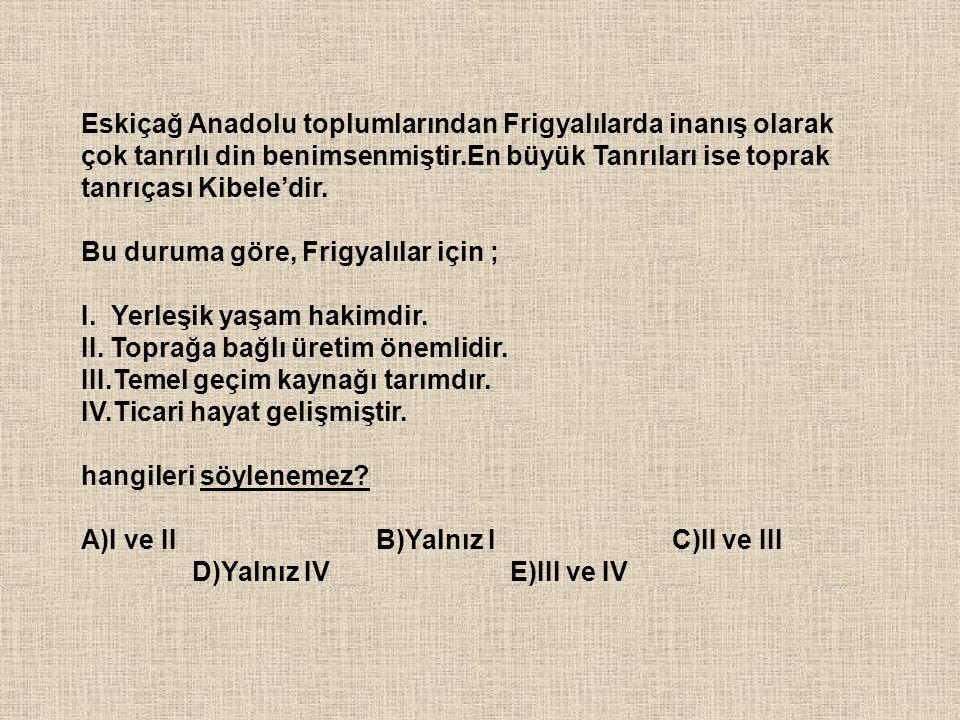 İslamiyet öncesi Türk devletlerinde görülen durumlardan bazıları şunlardır: I.