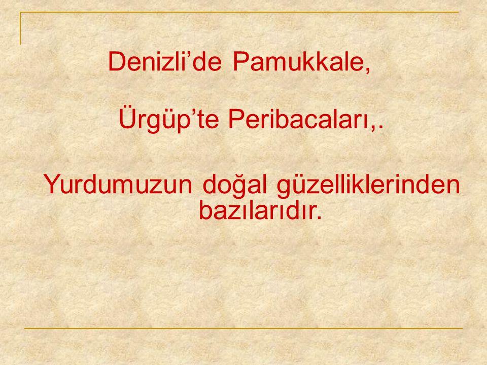 Antalya'da Manavgat ve Düden şelalelerini görmeye değer.