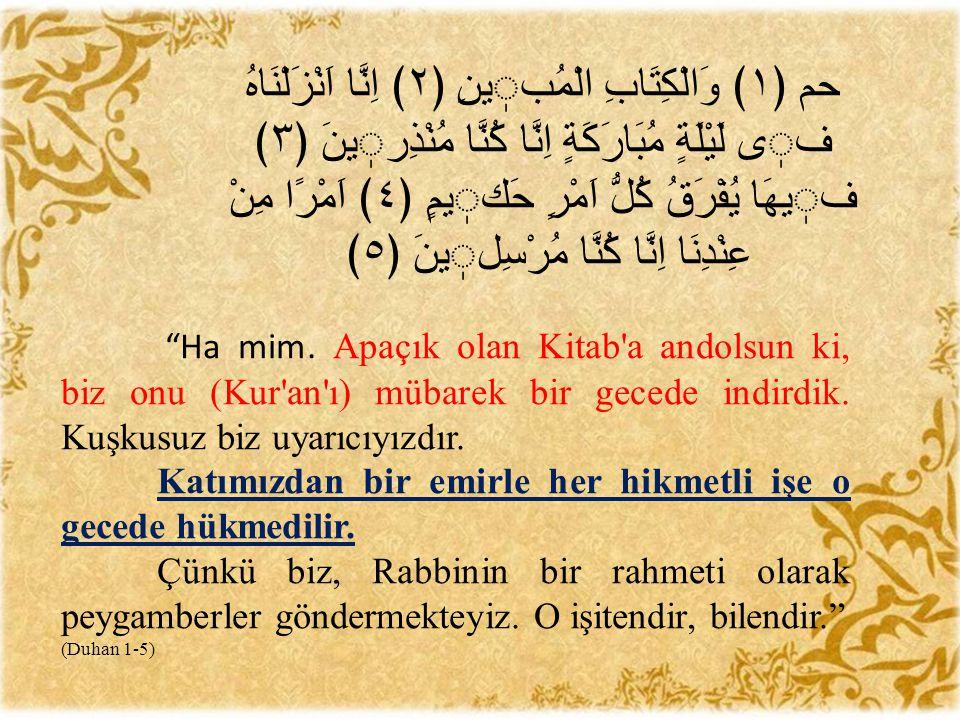  إِنَّ اللَّهَ لَيَطَّلِع فِي لَيْلَةِ النِّصْفِ مِنْ شَعْبَانَ فَيَغْفِرُ لِجَمِيعِ خَلْقِهِ إِلاَّ لِمُشْرِكٍ أَوْ مُشَاحِنٍ   Allah Teâlâ, Şabanın on besinci gecesi (Beraat gecesi) tecelli eder ve ana-babaya asî olanlarla Allah a ortak koşanlar dışında bütün kullarını bağışlar. (İbn Mace, İkametü s-Salât, 191; Tirmizî, Savm, 38).