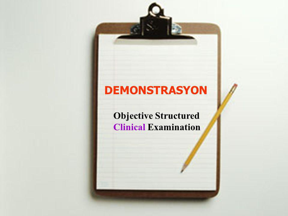 DEMONSTRASYON Objective Structured Clinical Examination