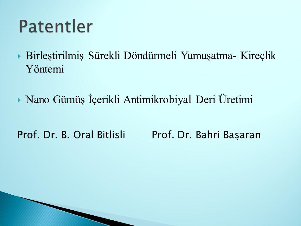  Birleştirilmiş Sürekli Döndürmeli Yumuşatma- Kireçlik Yöntemi  Nano Gümüş İçerikli Antimikrobiyal Deri Üretimi Prof. Dr. B. Oral Bitlisli Prof. Dr.