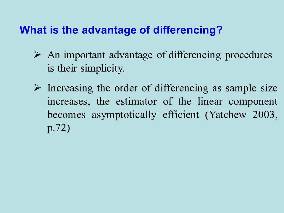 What is the advantage of differencing.