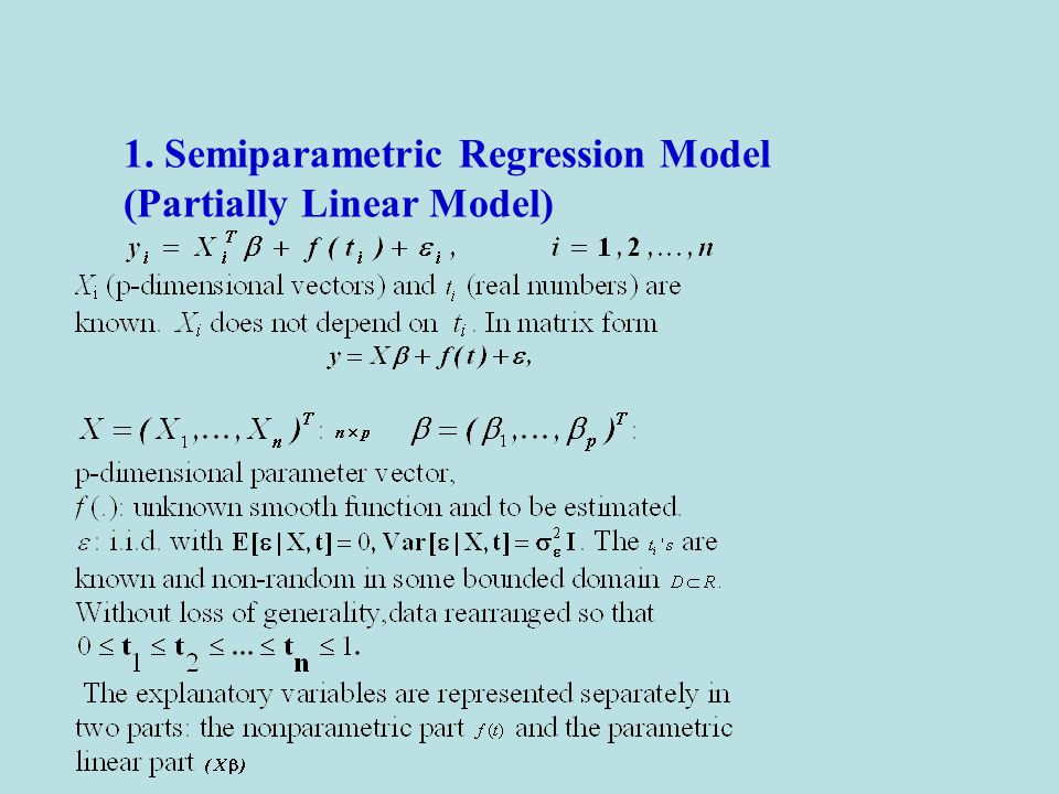 1. Semiparametric Regression Model (Partially Linear Model)