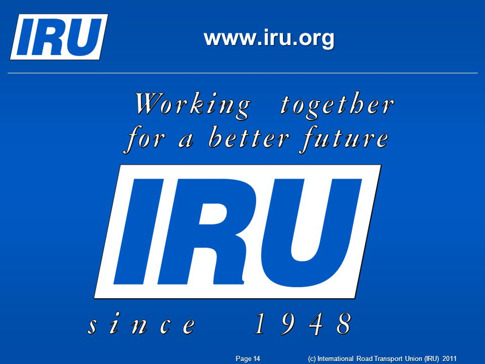 www.iru.org Page 14(c) International Road Transport Union (IRU) 2011