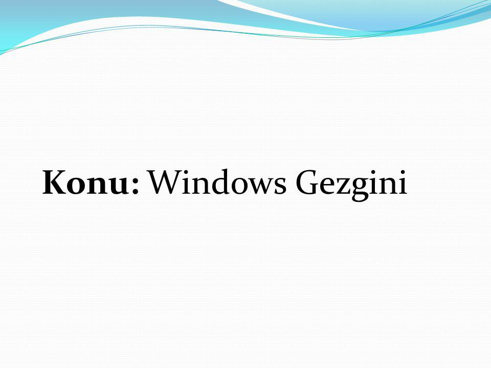 Konu: Windows Gezgini