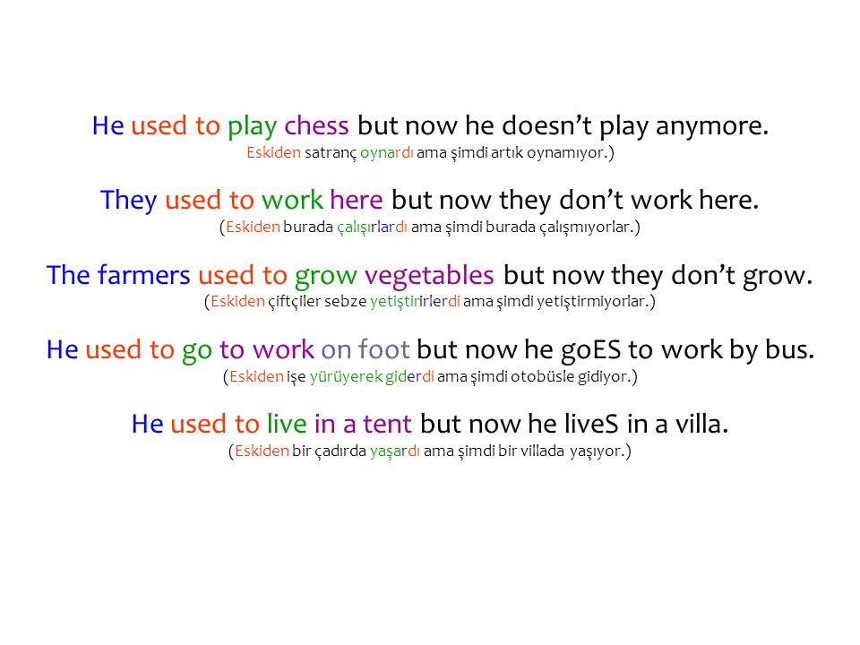 He used to play chess but now he doesn't play anymore.